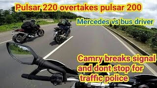 Pulsar 220 overtakes pulsar 200NS | Mercedes vs Bus driver | Camry vs traffic police.
