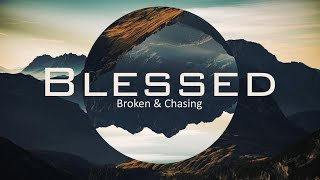 Broken and Chasing
