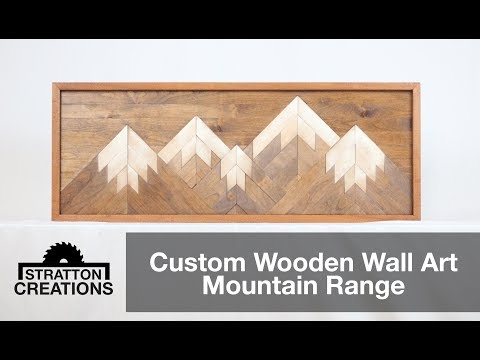Custom Wooden Wall Art Mountain Range Woodworking How To Youtube
