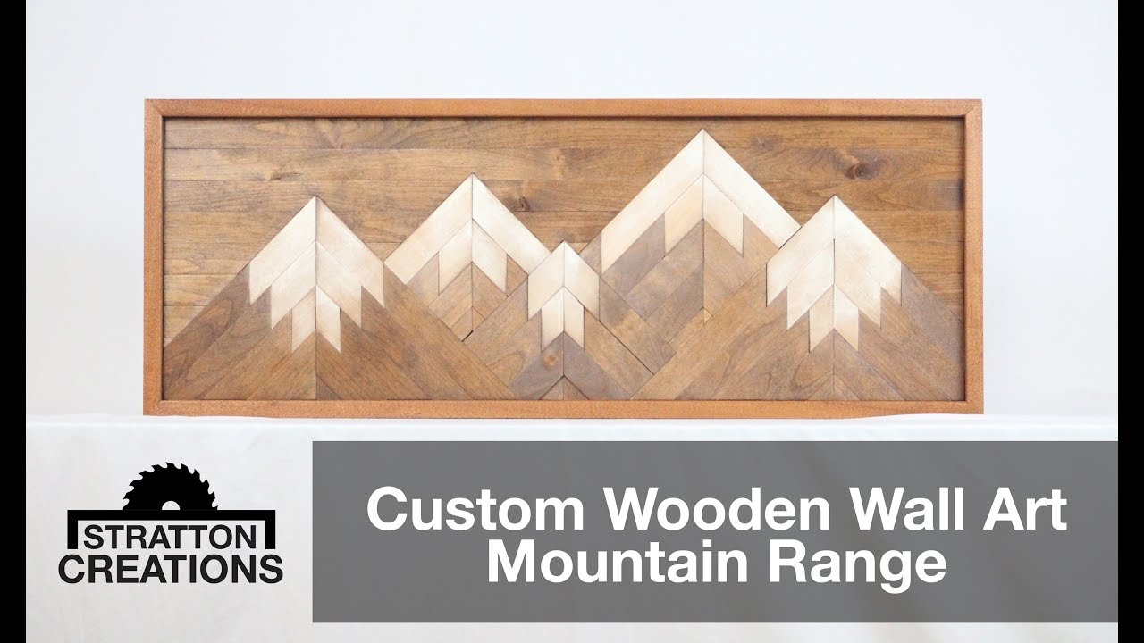 Custom Wooden Wall Art Mountain Range Woodworking How To
