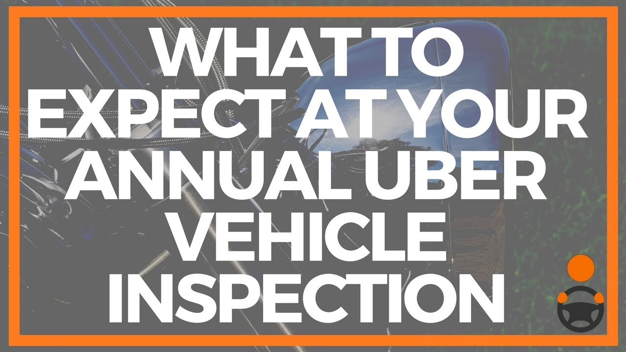 Uber Vehicle Inspection Experience And Review Youtube