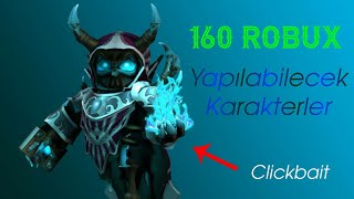 160 Characters to be made in Robuxa!!!