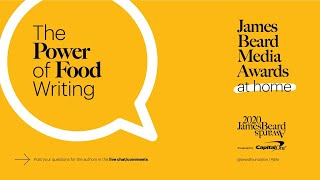 James Beard Media Awards at Home Finale: The Power of Food Writing