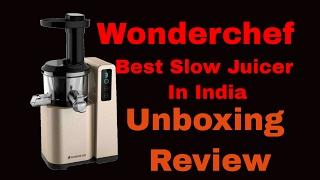 Wonderchef Cold Press Slow Juicer Digital Review , Demo & Unboxing || Best Slow Juicer