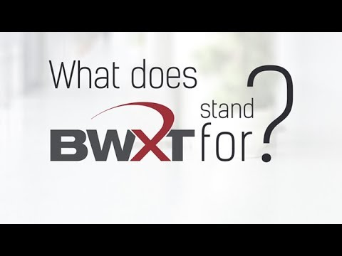 What Does BWXT Stand For?
