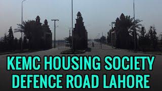 KEMC HOUSING SOCIETY DEFENCE ROAD LAHORE
