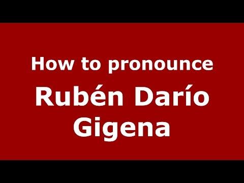 How to pronounce Rubén Darío Gigena (Spanish/Argentina) - PronounceNames.com