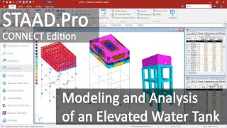 STAAD.Pro CONNECT Edition: Modeling And Analysis Of An Elevated Water Tank
