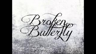 Broken Butterfly - Esseri Confusi (Questione di Visione)