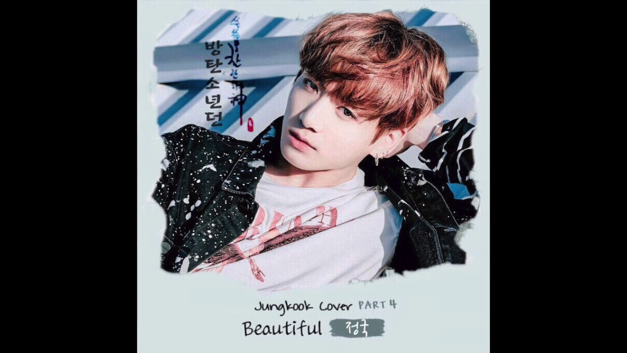 Beautiful - jungkook cover [mp3 download]