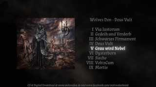 Wolves Den - Grau wird Nebel
