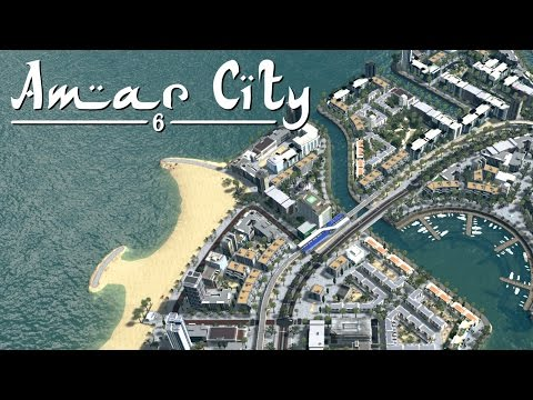 Cities Skylines: Amar City (Part 6) - City Refurbishing & New Neighborhoods
