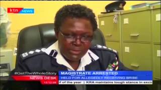 Magistrate and court clerk arrested in Kericho for allegedly taking bribe