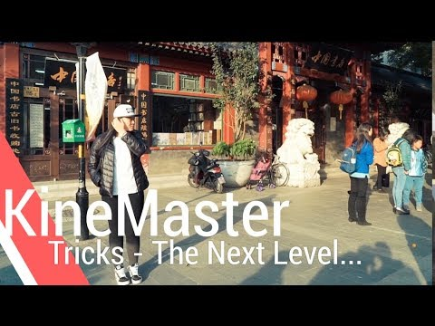 The Next Level... - KineMaster Tricks