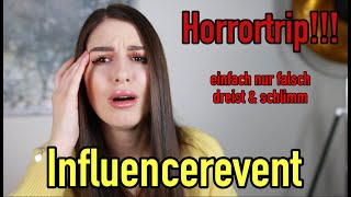 Storytime  Horrortrip INFLUENCER EVENT 😡