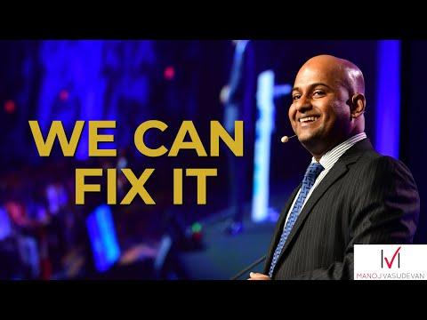 we can fix it 2017 world champion of public speaking manoj