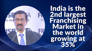 India is the 2nd largest Franchising Market in the world growing at 35%
