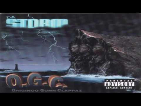 O.G.C. – Da Storm [Full Album] HQ