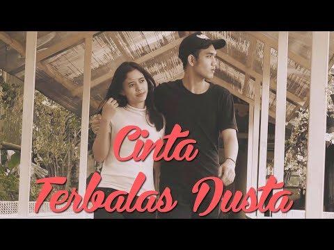 Terbalas Dusta - Lagu Galau 2018 (Video Clip)