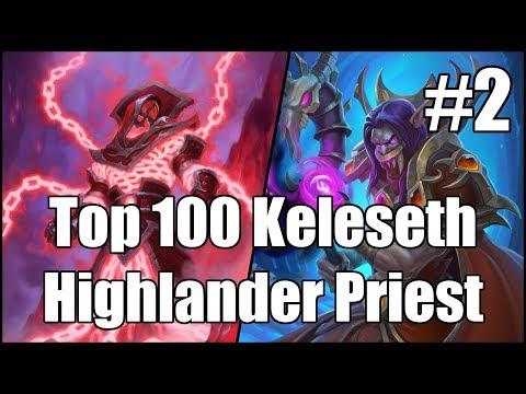 [Hearthstone] Top 100 Keleseth Highlander Priest (Part 2)