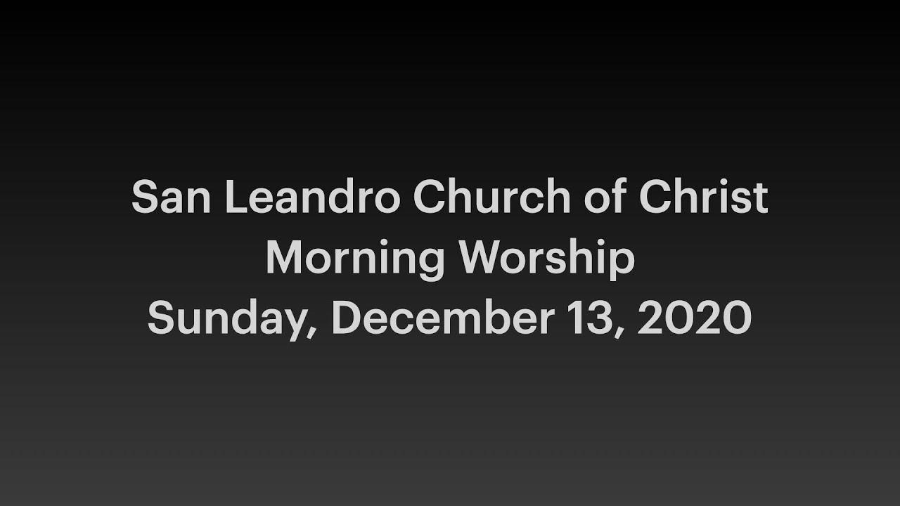 December 13, 2020 Morning Worship