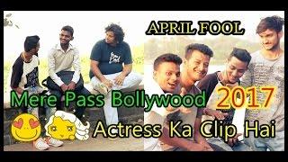 Bollywood Actress Ka Clip Hai April Fools Prank | Pranks In India | Yede Chale | Garib Production