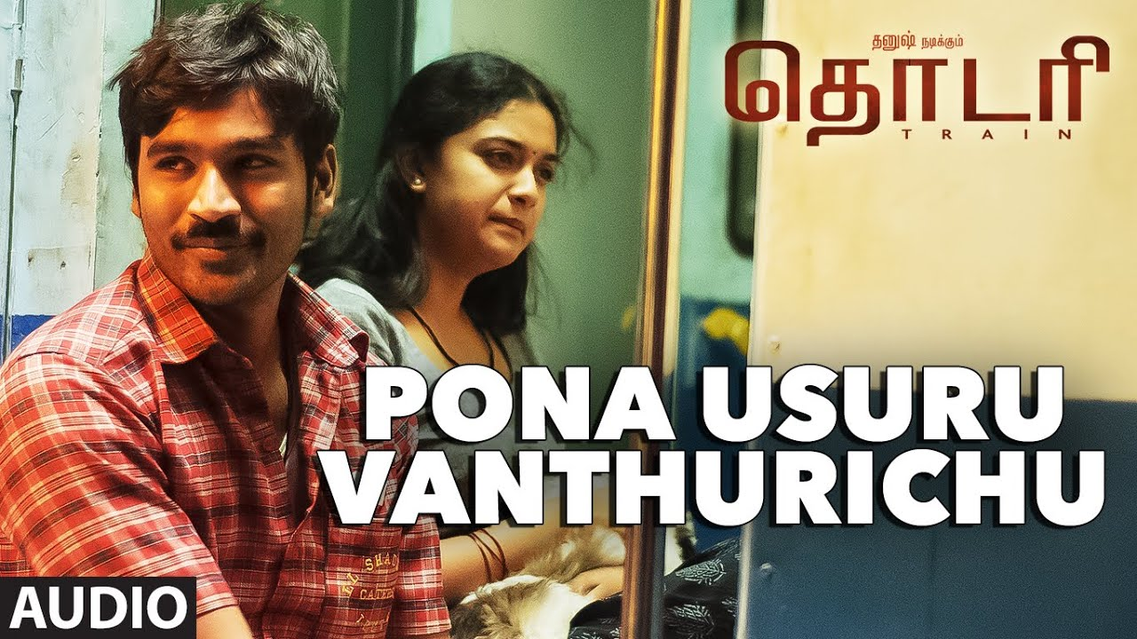 Pona Usuru Vanthurichu Full Song Audio Thodari Dhanush