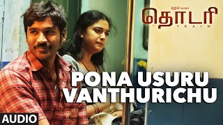 "Pona Usuru Vanthurichu Full Song (Audio) || ""THODARI"" 