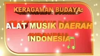 KERAGAMAN BUDAYA ALAT MUSIK DAERAH INDONESIA-2  (10 pertanyaan disertai jawaban)
