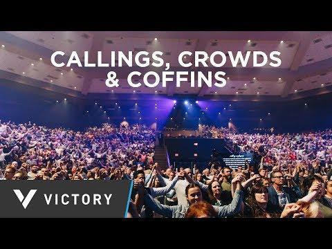 CALLINGS, CROWDS & COFFINS   Pastor Paul Daugherty   Saint Paul Series pt.3