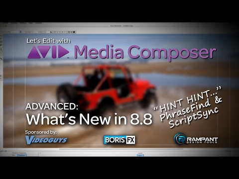 Let's Edit with Media Composer - What's New in 8.8