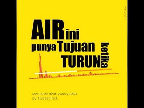 Fade2Black - Saat Hujan (feat. Audrey GAC) Avee Player Version