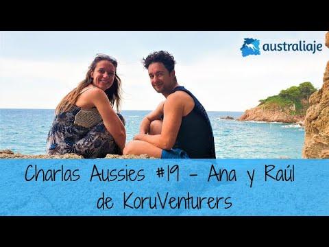 "La pareja de ""korus. Ana y Raúl de KoruVenturers. Charlas Aussies #19"