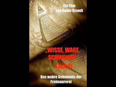 """GUIDO GRANDT: """"Wisse, Wage, Schweige"""" - Freimaurerei ENTHÜLLT (Teil 4)"""