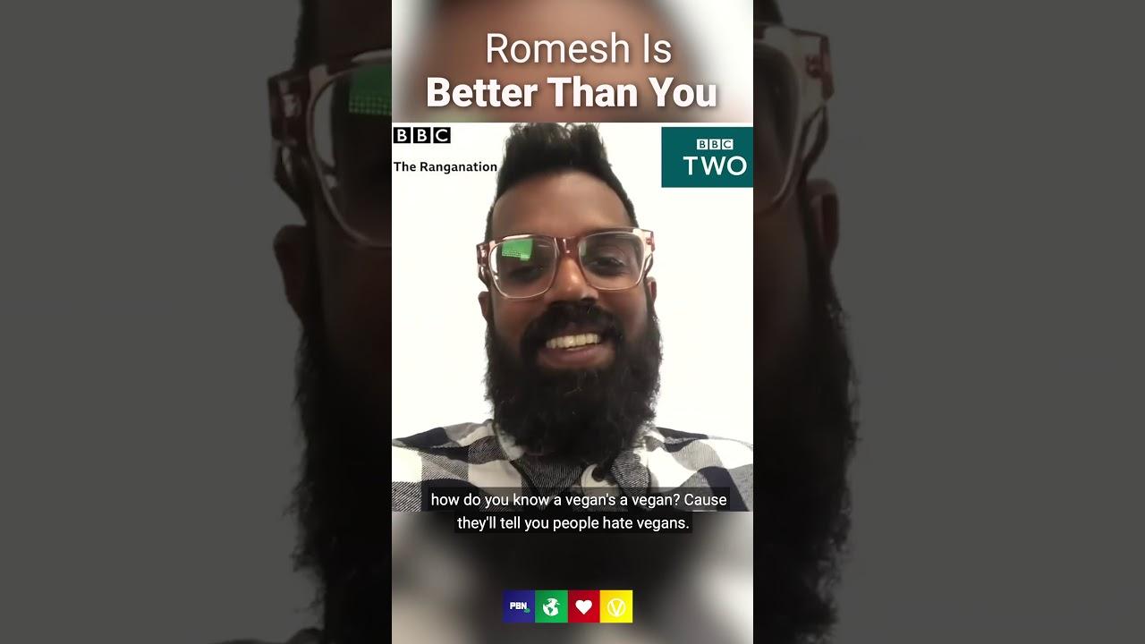 Romesh The Vegan Is Better Than You