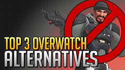 Top 3 Overwatch Alternatives To Take a Break