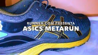 Asics Metarun... ¡¡¡LA META ZAPATILLA!!!