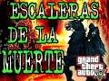 GTA V ONLINE: LAS ESCALERAS DE LA MUERTE