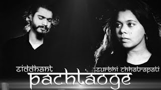 Pachtaoge Cover Siddhant FT Surbhi Chhatrapati Mp3 Song Download