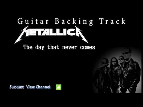 Metallica  The day that never comes Guitar Backing Track