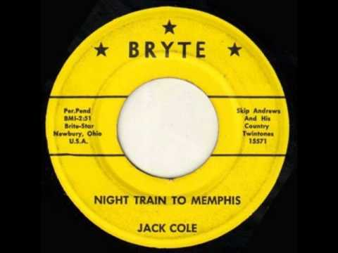 Jack Cole - Night Train To Memphis
