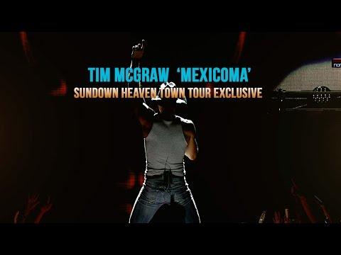 Tim McGraw, 'Mexicoma' - Sundown Heaven Town Tour Exclusive