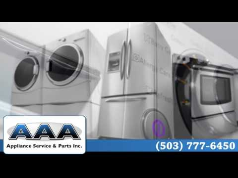 AAA Appliance Repair and Service | Portland Oregon