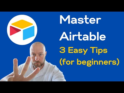 3 Tips to Master Airtable   How to use Airtable (for beginners)