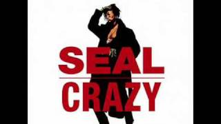 Seal - Crazy [Single Mix]