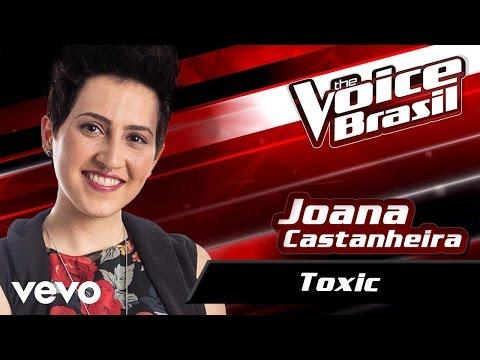 Joana Castanheira - Toxic – The Voice Brasil 2016 (Audição 2) (Audio)