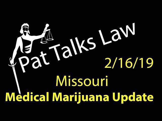 Missouri Medical Marijuana Update - Feb. 16, 2019