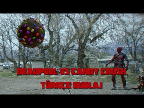 Deadpool Vs Candy Crush | Candy Crush Gerçek Hayatta - Türkçe Dublaj