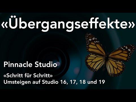 Übergangseffekte in Pinnacle Studio  - Umsteigen auf Studio 16, 17, 18 und 19