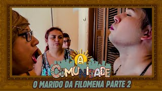 O MARIDO | PARTE 02